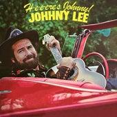H-e-e-ere's Johnny! by Johnny Lee