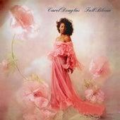 Full Bloom by Carol Douglas
