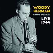 Live 1944 by Woody Herman