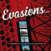 Evasions by Académie d'Accordéon de Haguenau