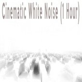 Cinematic White Noise (1 Hour) by Color Noise Therapy