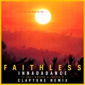 Innadadance (feat. Suli Breaks & Jazzie B) ([Claptone Remix] [Edit]) by Faithless