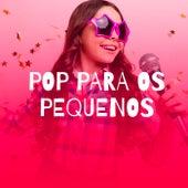 Pop Para Os Pequenos de Various Artists