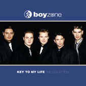 Key To My Life (The Collection) von Boyzone