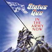 In The Army Now by Status Quo