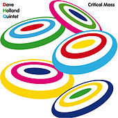 Critical Mass von Dave Holland
