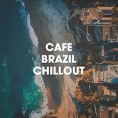 Café Brazil Chillout de Bossa Nova All-Star Ensemble