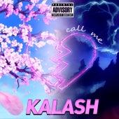 Call Me by Kalash