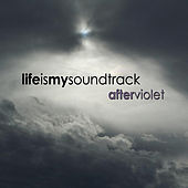 After Violet by Life Is My Soundtrack