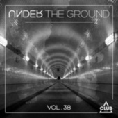 Under the Ground, Vol. 38 by Various Artists