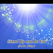 Stand Up and Be You by Jamie Mitges