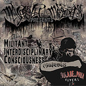 Militant Interdisciplinary Consciousness (M.I.C.) by Majesty