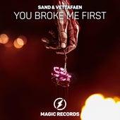 You Broke Me First von Sand
