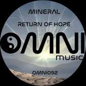 Return of Hope von Mineral