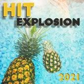 Hit Exposion 2021 (Pop House Dance Latin New 80s) von Various Artists