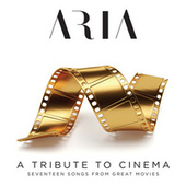 A tribute to cinema (Seventeen Songs From Great Music) by Aria