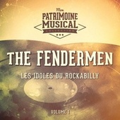 Les idoles du rockabilly : The Fendermen, Vol. 1 de Fendermen