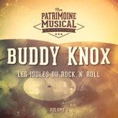 Les idoles du rock 'n' roll : Buddy Knox, Vol. 1 van Buddy Knox