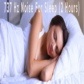 737 Hz Noise For Sleep (2 Hours) by Color Noise Therapy