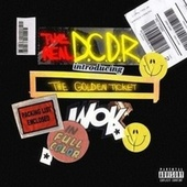 Golden Ticket by The Real D.C.D.R