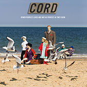 Other People's Lives (Are Not As Perfect As They Seem) de Cord
