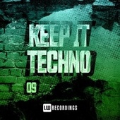 Keep It Techno, Vol. 09 von Various Artists