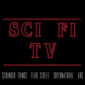 Sci Fi TV (Stranger Things, Fear Street, Supernatural, AHS) by Various Artists