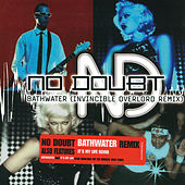 Bathwater (remix) von No Doubt