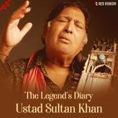 The Legend's Diary Ustad Sultan Khan by Ustad Sultan Khan