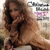 Say I von Christina Milian