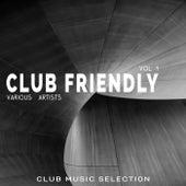Club Friendly, Vol. 1 di Various Artists
