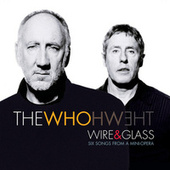 Wire & Glass by The Who