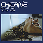 Stoned In Love by Chicane