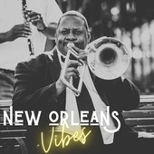 New Orleans Vibes by Various Artists