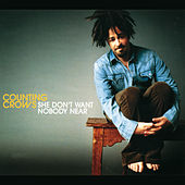 She Don't Want Nobody Near von Counting Crows