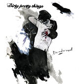 Deadwood de Dirty Pretty Things