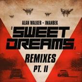Sweet Dreams (Remixes, Pt. II) by Alan Walker