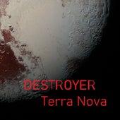 Terra Nova by Destroyer