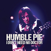 I Don't Need No Doctor (Live) fra Humble Pie