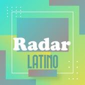 Radar Latino by Various Artists