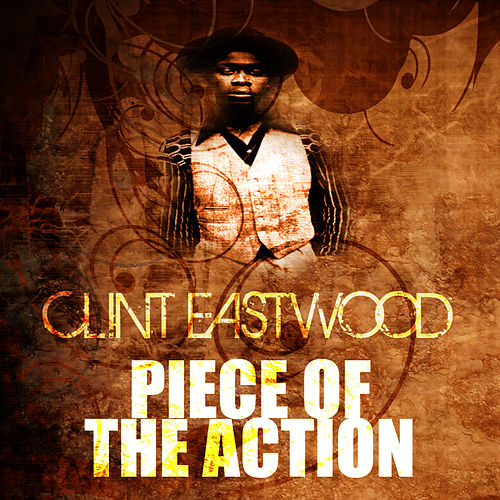 Piece Of The Action by Clint Eastwood