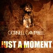 Just A Moment de Cornell Campbell
