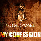 My Confession by Cornell Campbell