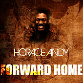 Forward Home by Horace Andy