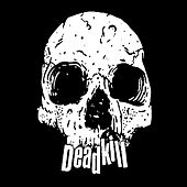 Deadkill by Deadkill