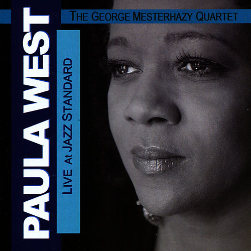 Live At Jazz Standard by Paula West