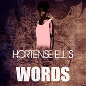 Words by Hortense Ellis