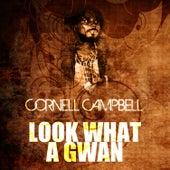 Look What A Gwan de Cornell Campbell