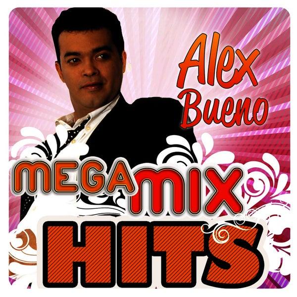Mega mixhits by alex bueno napster for Alex bueno jardin prohibido