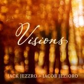 Visions by Jack Jezzro